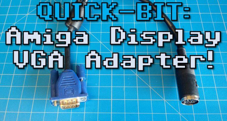 QUICK-BIT: Amiga Display VGA Adapter